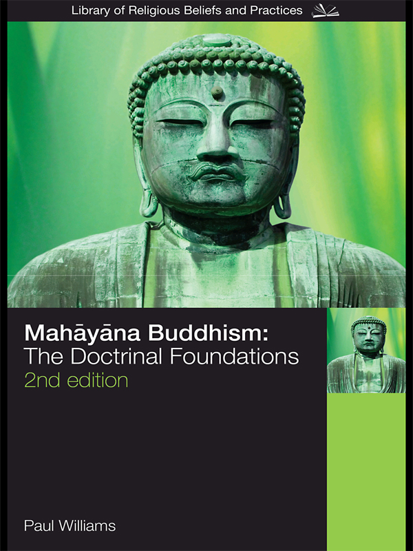 Mahayana Buddhism The Doctrinal Foundations
