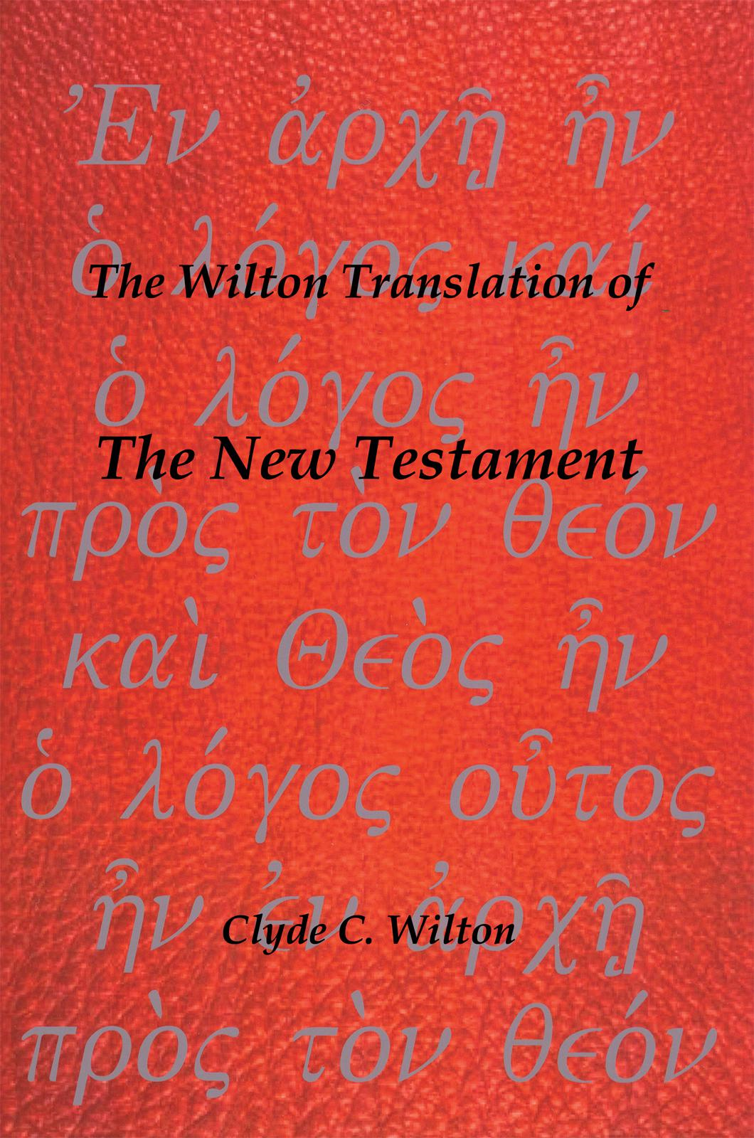 The Wilton Translation of the New Testament