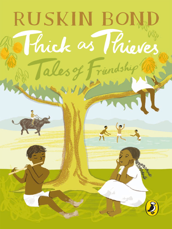 Thick as Thieves Tales of Friendship