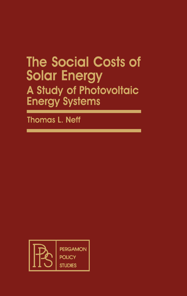 The Social Costs of Solar Energy A Study of Photovoltaic Energy Systems