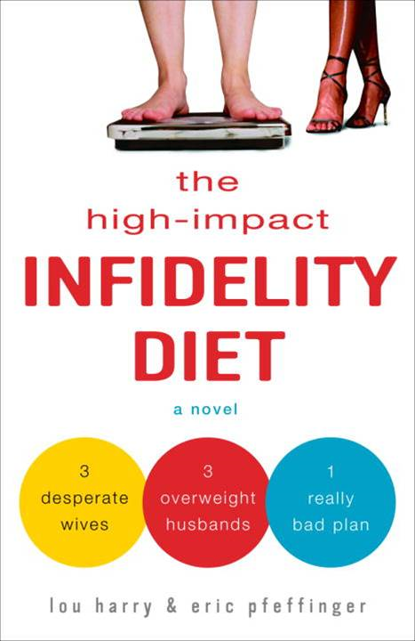 The High-Impact Infidelity Diet
