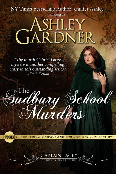 The Sudbury School Murders (Captain Lacey Regency Mysteries #4)