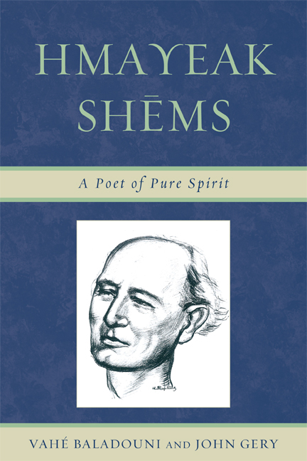 Hmayeak Shems A Poet of Pure Spirit