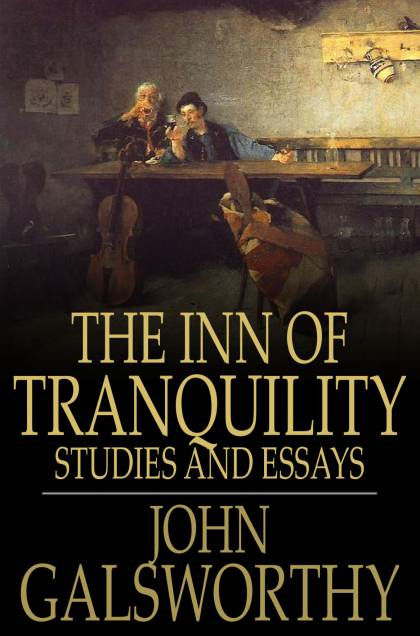 The Inn of Tranquility Studies and Essays