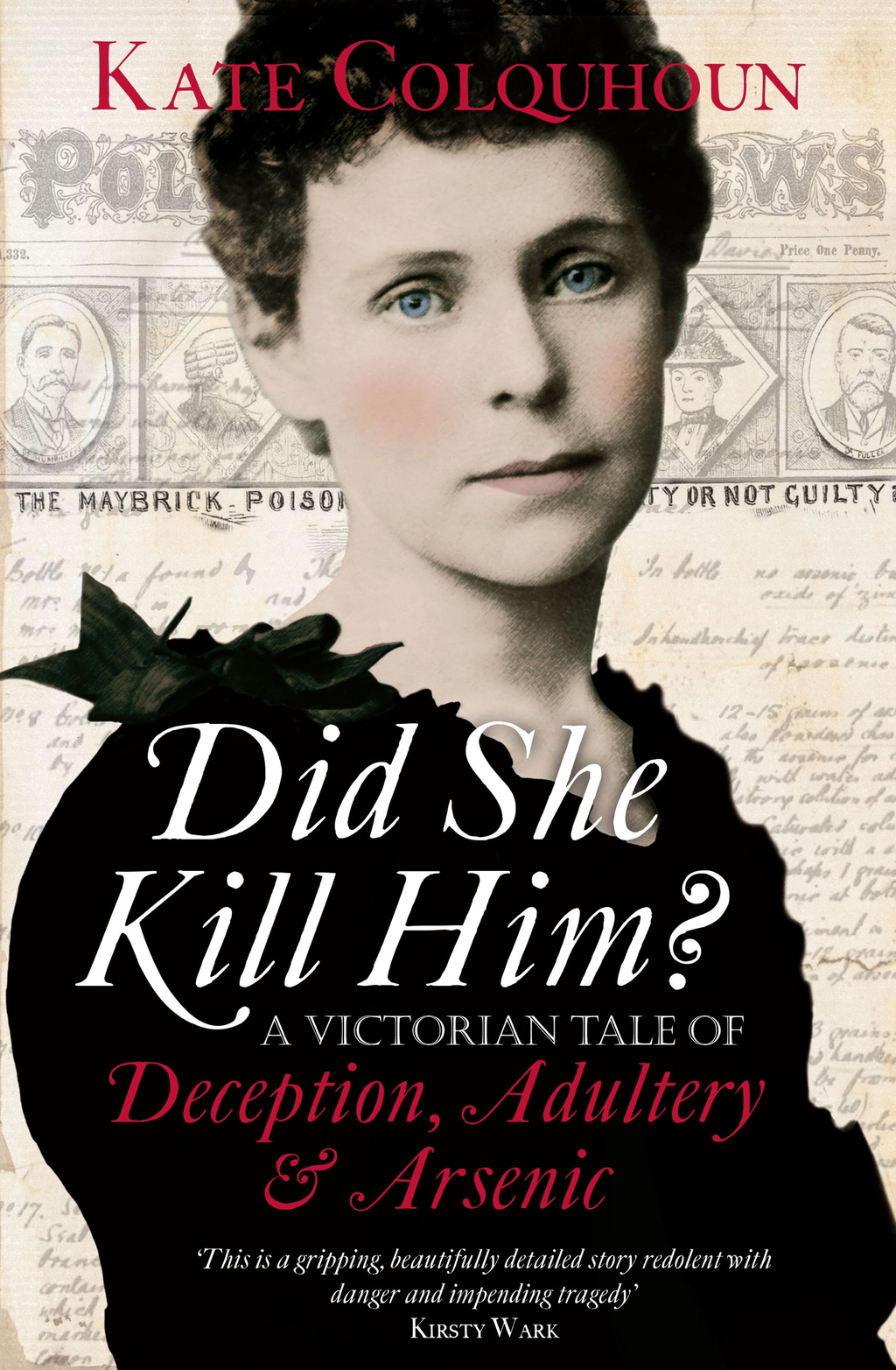 Did She Kill Him? A Victorian tale of deception,  adultery and arsenic