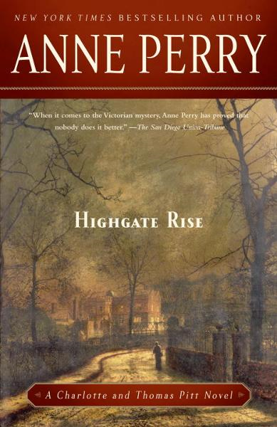 Highgate Rise By: Anne Perry