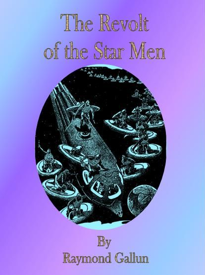 The Revolt of the Star Men