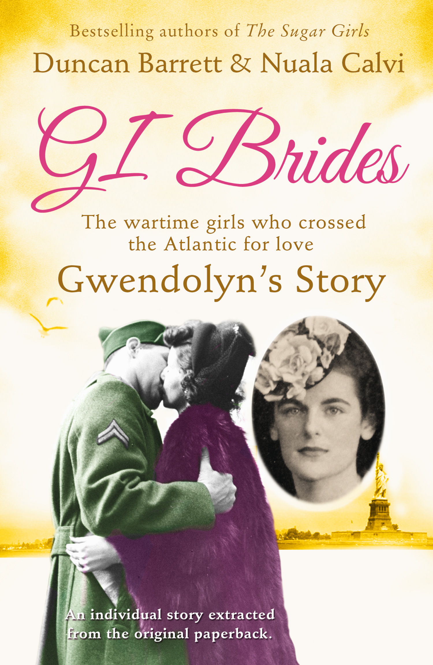 Gwendolyn?s Story (GI Brides Shorts,  Book 1)