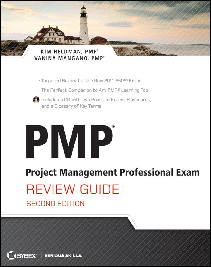 PMP: Project Management Professional Exam Review Guide By: Kim Heldman,Vanina Mangano