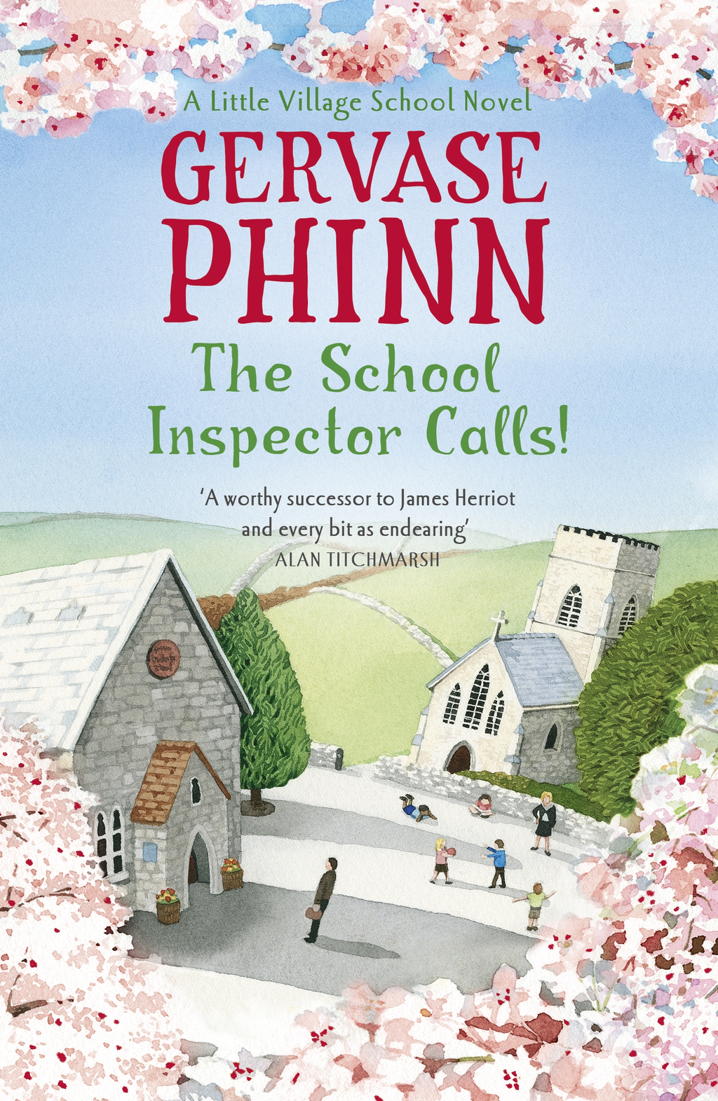 The School Inspector Calls! A Little Village School Novel