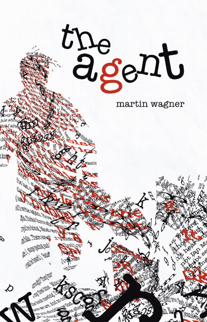 The Agent By: Martin Wagner