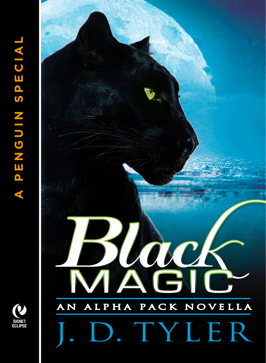 Black Magic By: J.D. Tyler