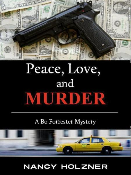 Peace, Love, and Murder By: Nancy Holzner