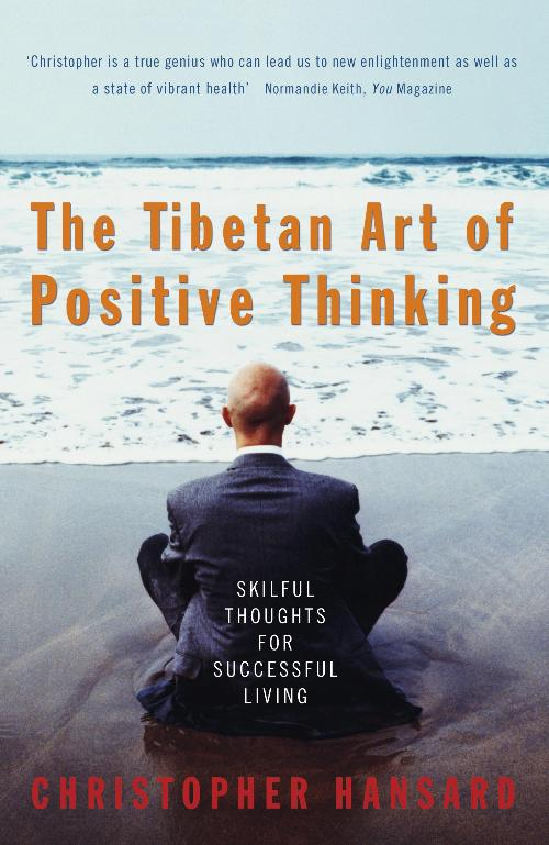The Tibetan Art Of Positive Thinking