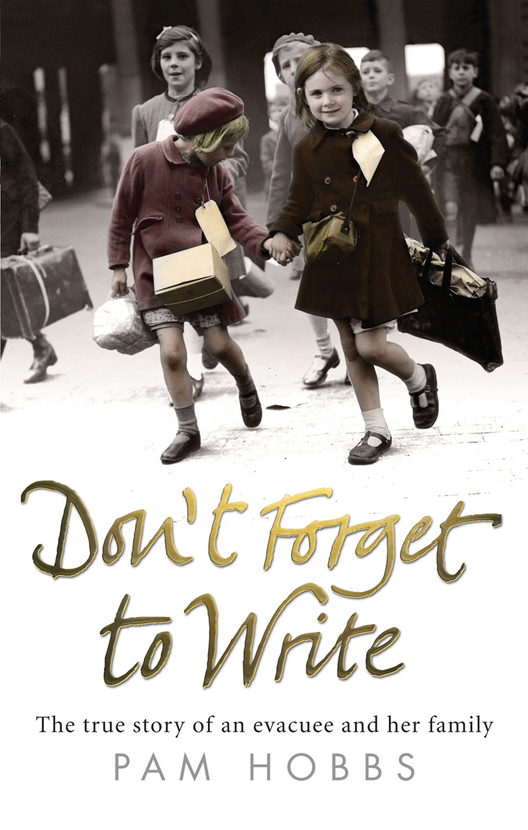 Don't Forget to Write The true story of an evacuee and her family