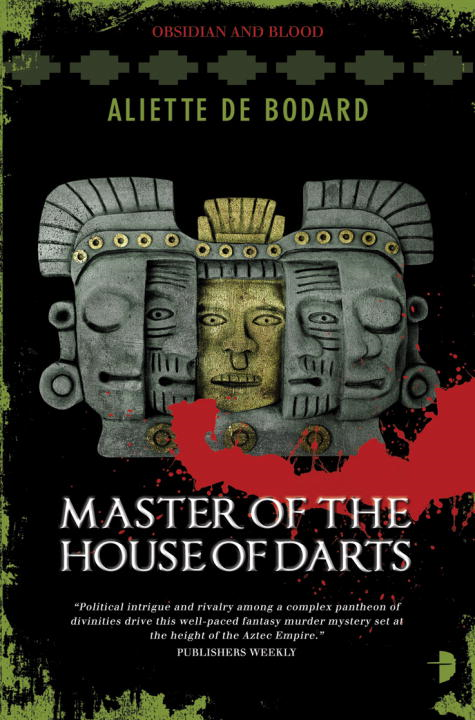 Master of the House of Darts By: Aliette Bodard