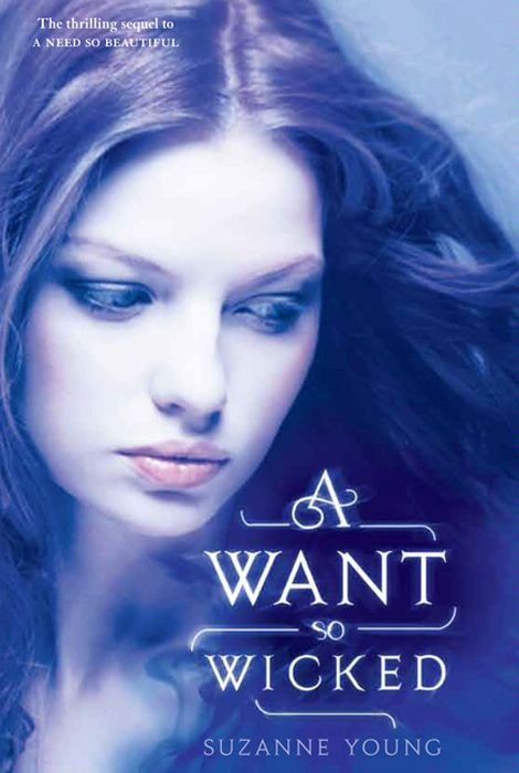 A Want So Wicked By: Suzanne Young