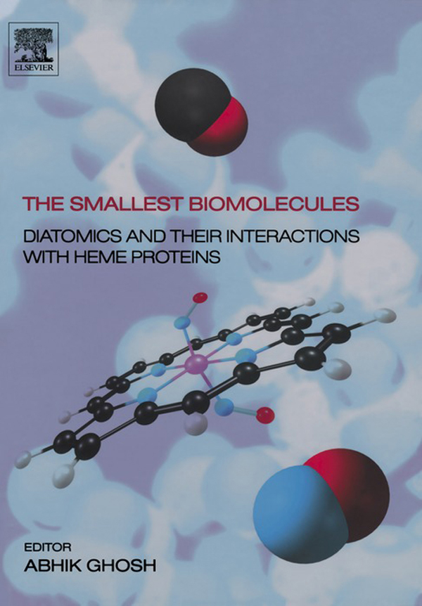 The Smallest Biomolecules: Diatomics and their Interactions with Heme Proteins Diatomics and their Interactions with Heme Proteins