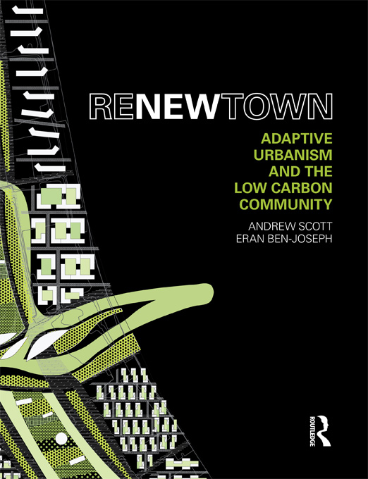 ReNew Town Adaptive Urbanism and the Low Carbon Community