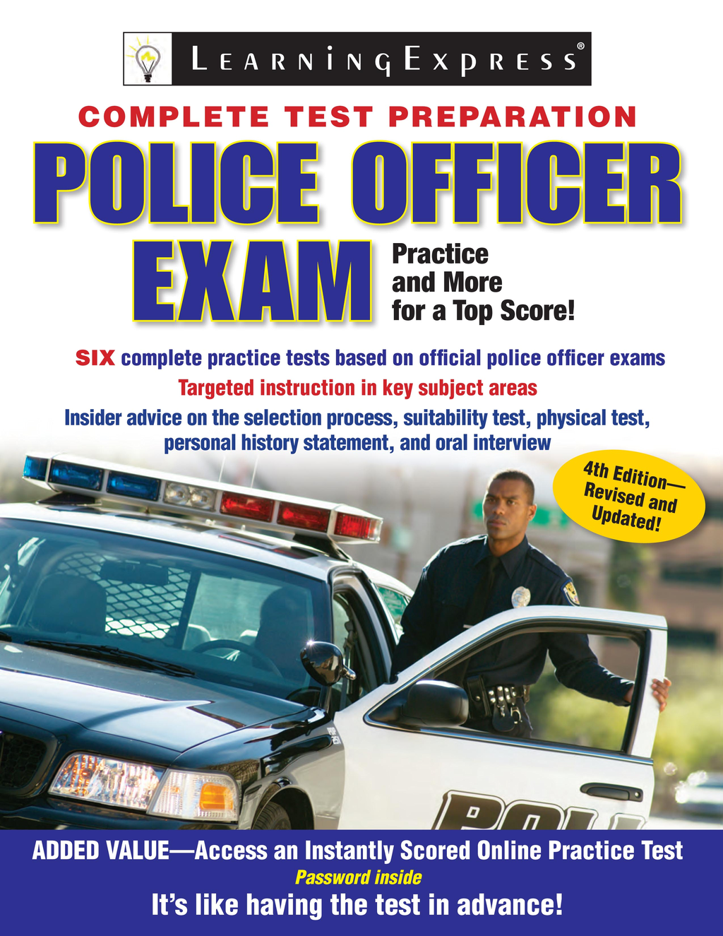 Police Officer Exam By: Editors of LearingExpress LLC