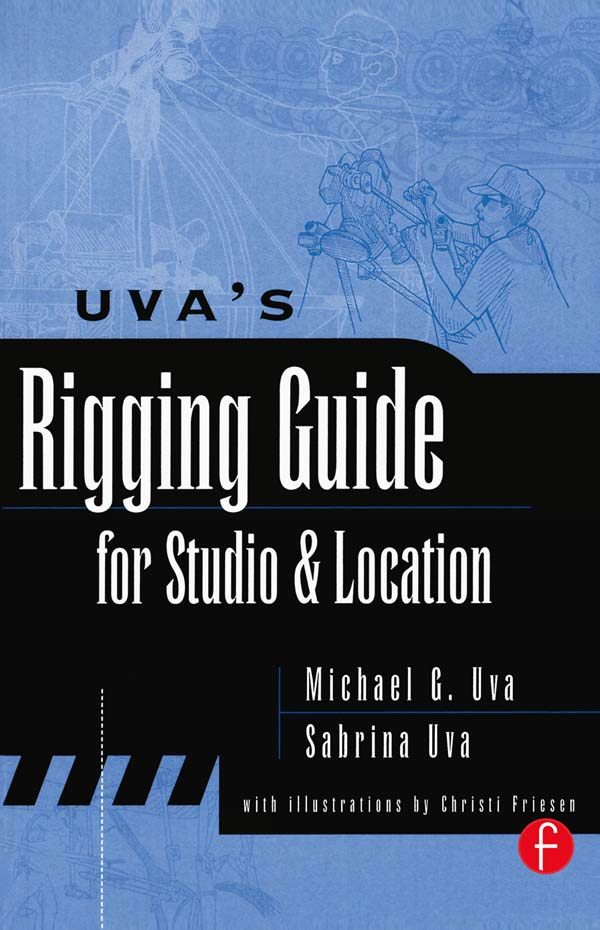 Uva's Rigging Guide for Studio and Location