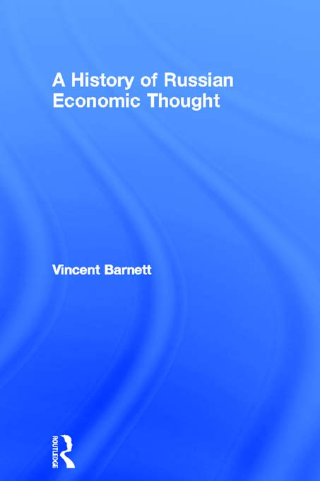 The History of Russian Economic Thought By: Vincent Barnett