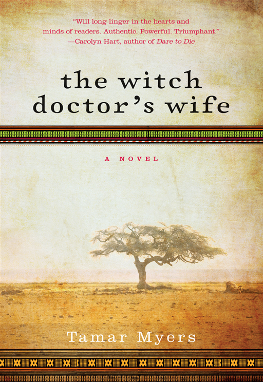 The Witch Doctor's Wife By: Tamar Myers