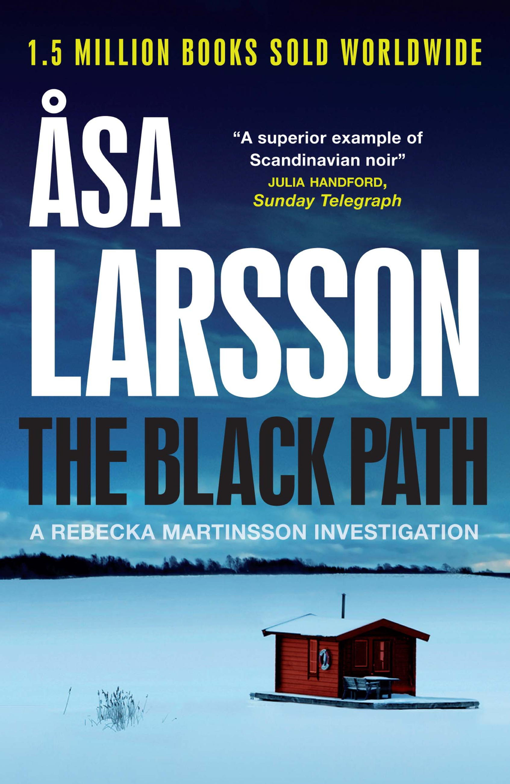 The Black Path A Rebecka Martinsson Investigation