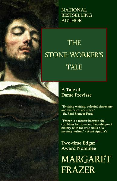 The Stone-Worker's Tale By: Margaret Frazer