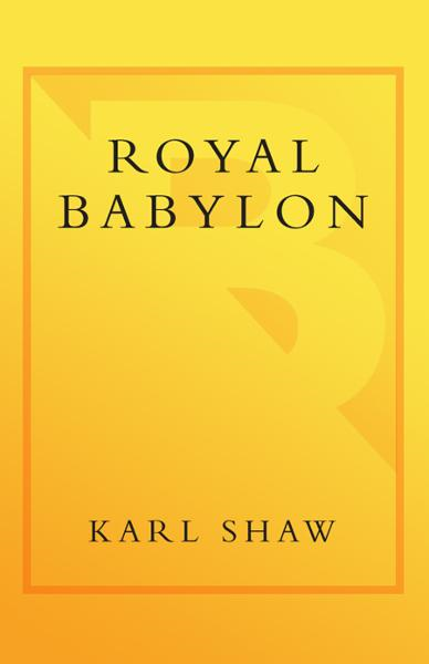 Royal Babylon By: Karl Shaw