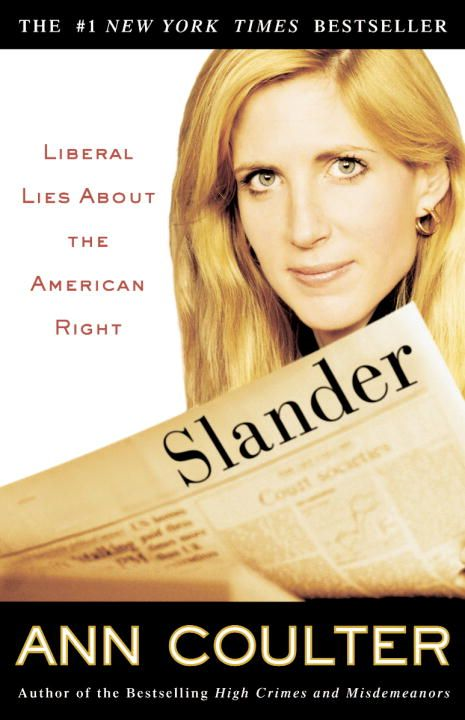 Slander By: Ann Coulter