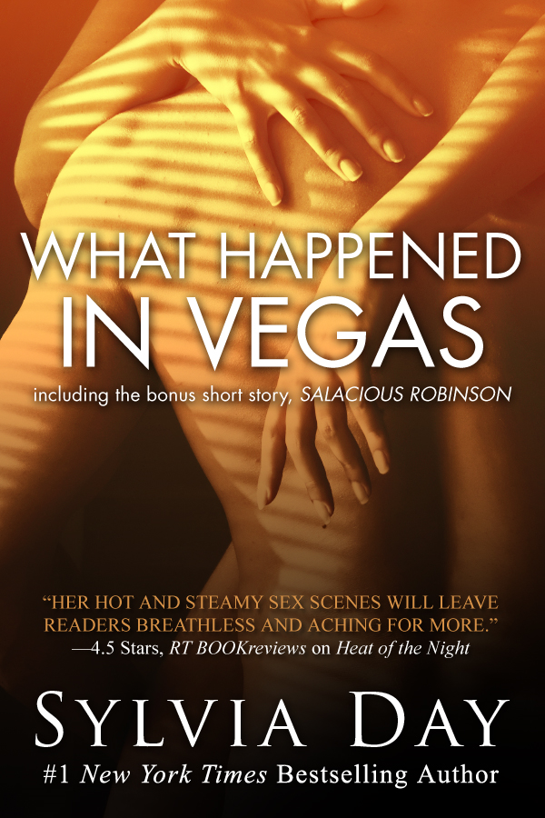 What Happened in Vegas Including the bonus short story,  Salacious Robinson