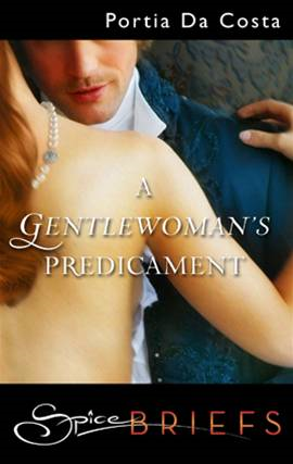A Gentlewoman's Predicament By: Portia Da Costa