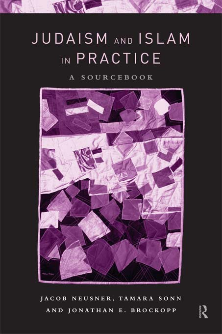 Judaism and Islam in Practice A Sourcebook