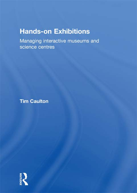 Hands-On Exhibitions Managing Interactive Museums and Science Centres