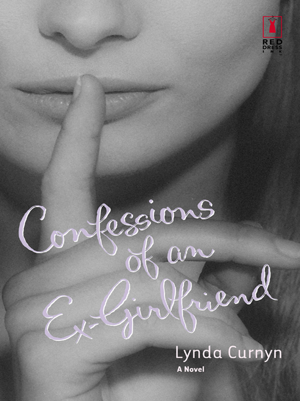 Confessions of an Ex-Girlfriend By: Lynda Curnyn