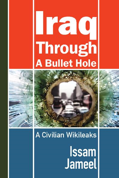 Iraq through a Bullet Hole