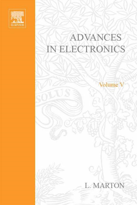 ADVANCES ELECTRONIC &ELECTRON PHYSICS V5 By: AUTHOR, UNKNOWN