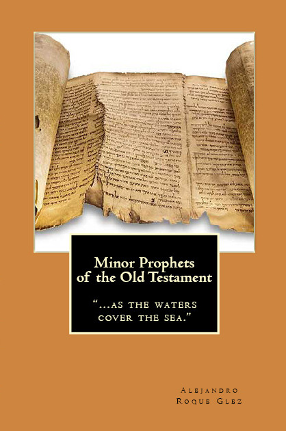 Minor Prophets of the Old Testament.