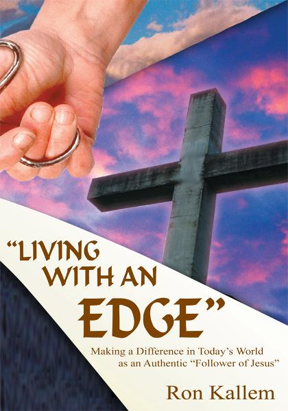 """LIVING WITH AN EDGE"""