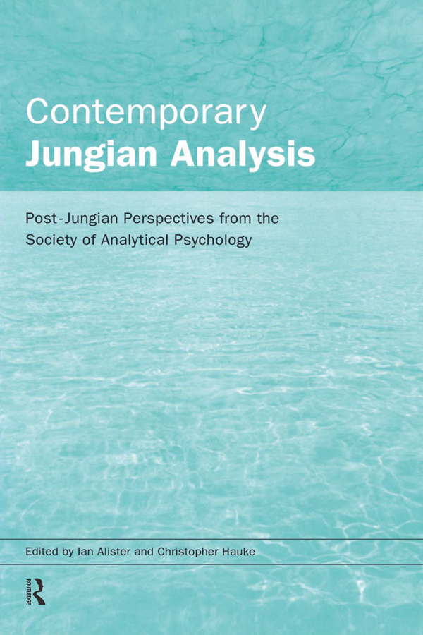 Contemporary Jungian Analysis Post-Jungian Perspectives from the Society of Analytical Psychology