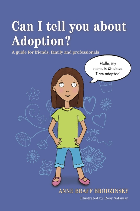 Can I tell you about Adoption? A guide for friends,  family and professionals