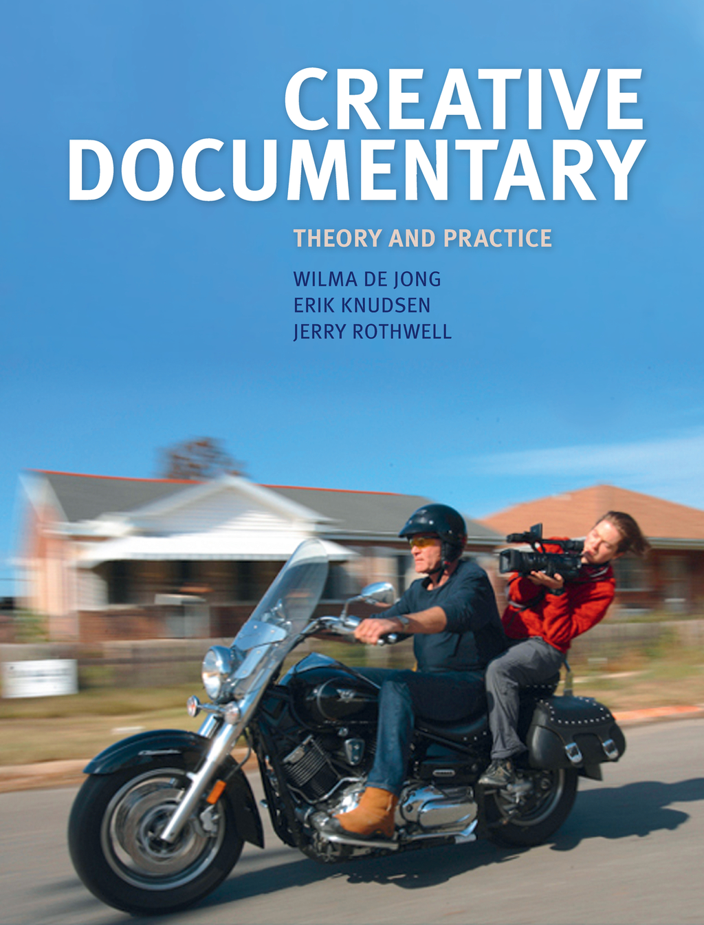 Creative Documentary Theory and Practice