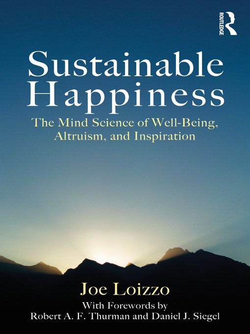 Sustainable Happiness By: Joe Loizzo