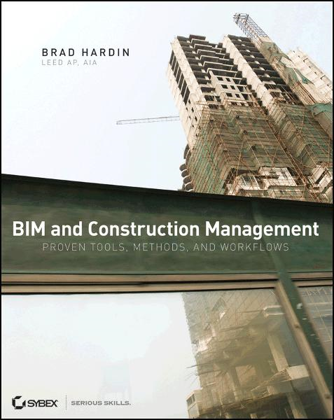 BIM and Construction Management By: Brad Hardin