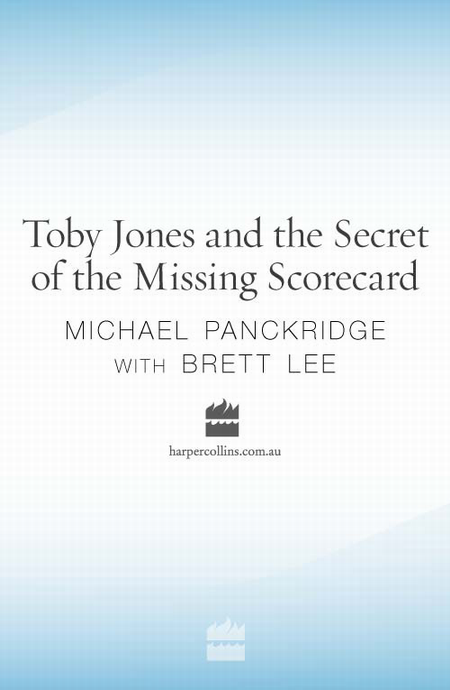 Toby Jones & The Secret Of The Missing Scorecard By: Brett Lee,Michael Panckridge