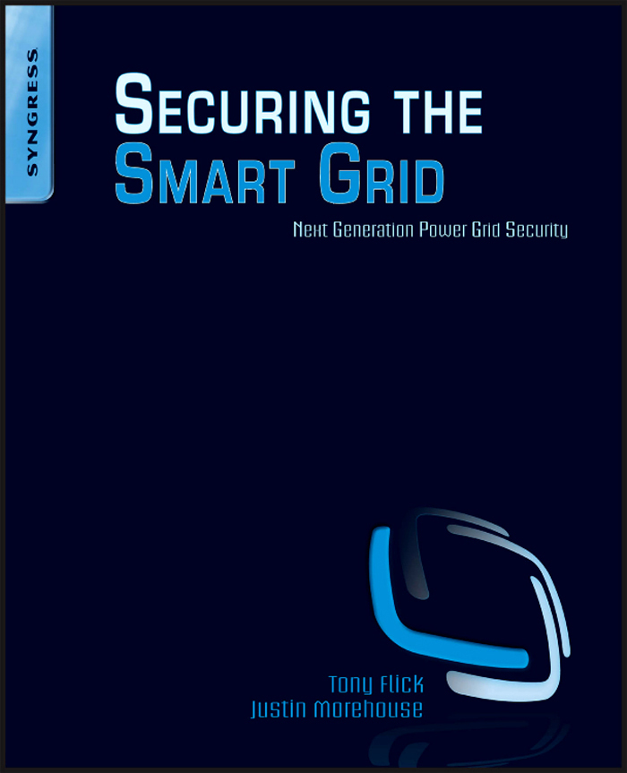 Securing the Smart Grid Next Generation Power Grid Security