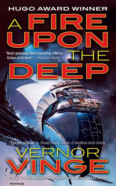 A Fire Upon The Deep By: Vernor Vinge