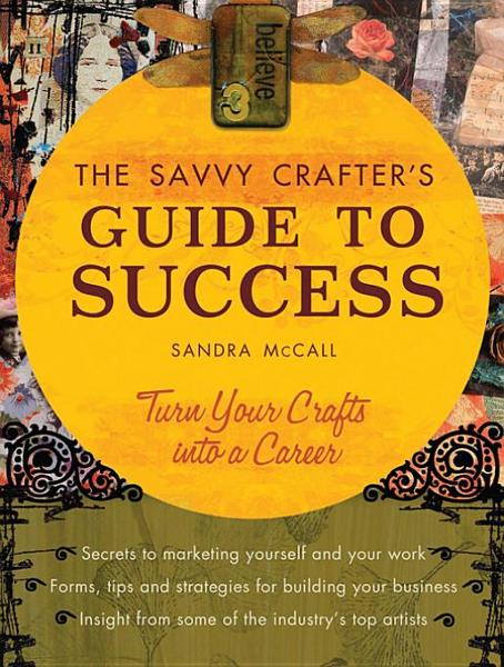 Savvy Crafter's Guide to Success
