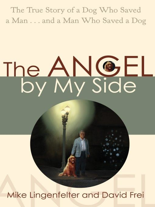 The Angel by My Side By: Mike Lingenfelter